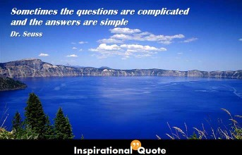 Dr. Seuss – Sometimes the questions are complicated