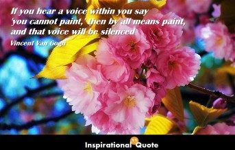 Vincent Van Gogh – If you hear a voice within you say 'you cannot paint