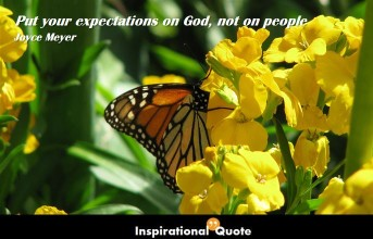 Joyce Meyer – Put your expectations on God, not on people
