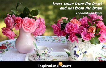 Leonardo da Vinci – Tears come from the heart and not from the brain
