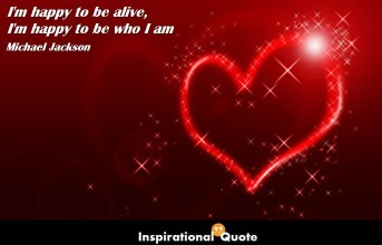 Michael Jackson – I'm happy to be alive, I'm happy to be who I am