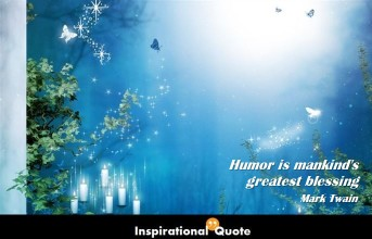 Mark Twain – Humor is mankind's greatest blessing