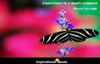 Vincent Van Gogh – Conscience is a man's compass