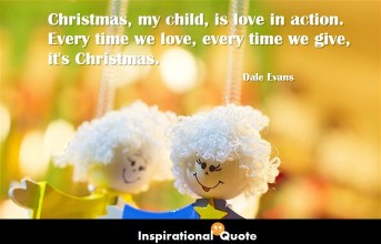 Dale Evans – Christmas, my child, is love in action