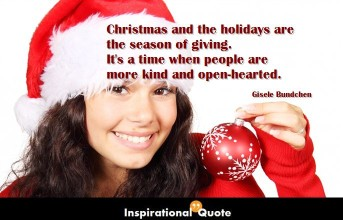 Gisele Bundchen – Christmas and the holidays are the season of giving