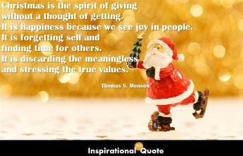 Thomas S. Monson – Christmas is the spirit of giving